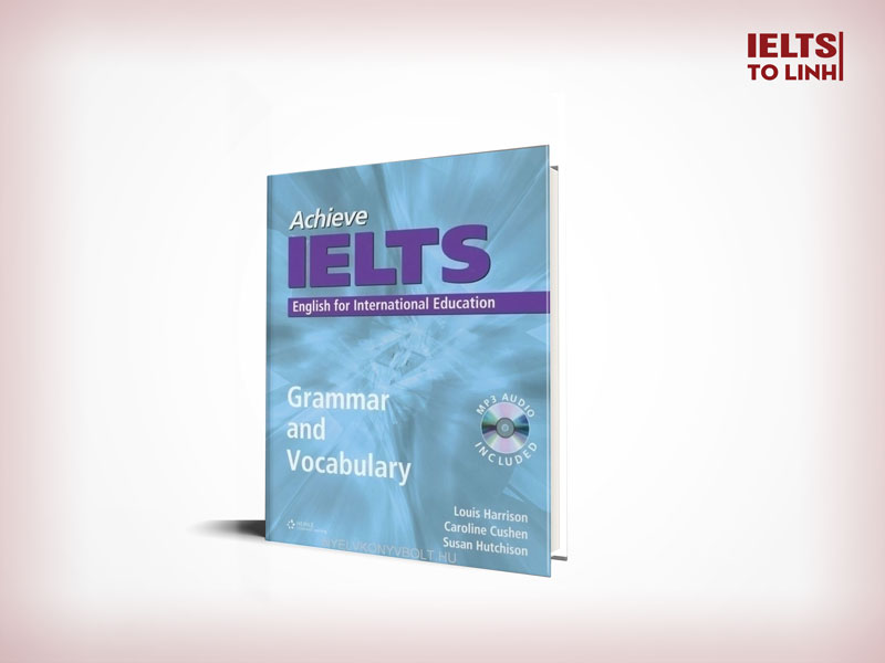 IELTS Book: Achieve IELTS – Grammar and Vocabulary