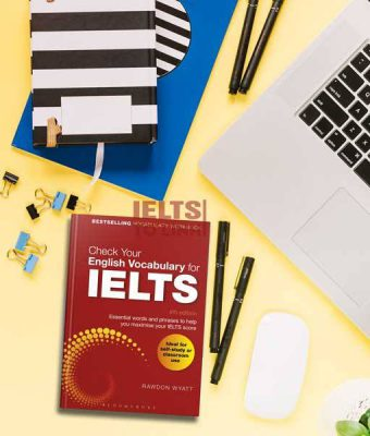 Check your English Vocabulary for IELTS – Tài liệu ôn luyện từ vựng IELTS